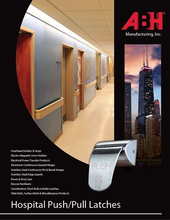 Picture for literature Hospital Push Pull Latches - ABH Mini-Catalog